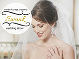 Win Two Tickets to the Swank Wedding Show on February 27, 2016